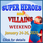 Super Heroes and Villains Weekend