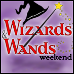 Wizards and Wands Weekend