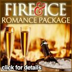 Fire and Ice Romance Package